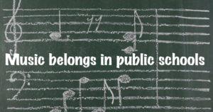 Music belongs in public schools