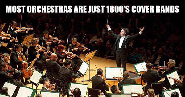 Orchestras are cover bands