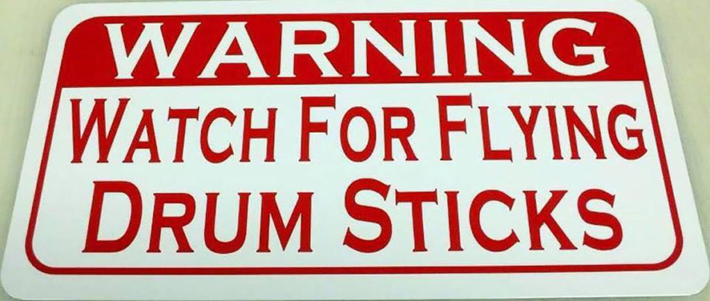 Watch out for flying drum sticks