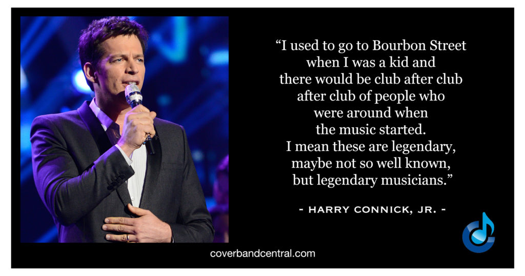 Harry Connick, Jr. Quote