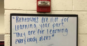 Rehearsals are not for learning your parts