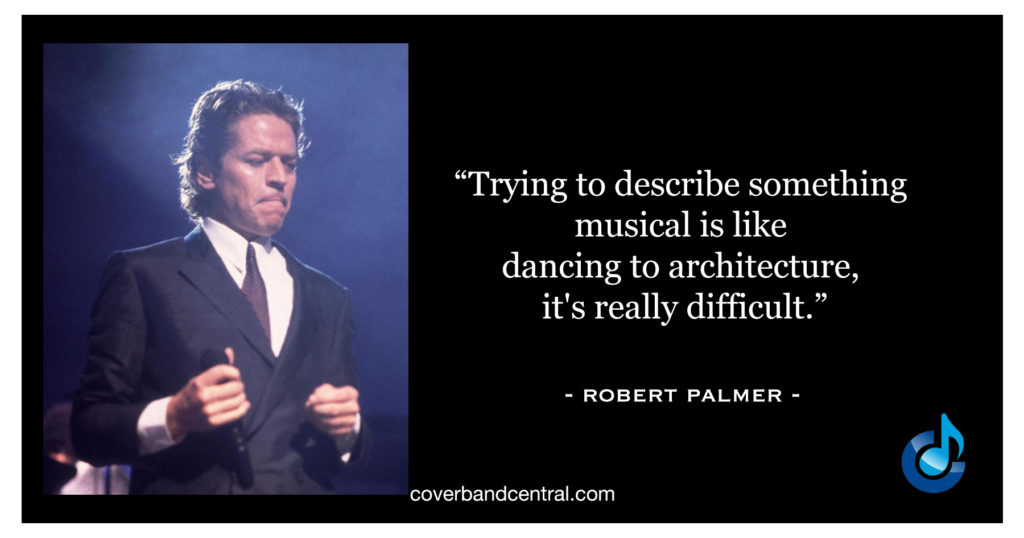 Robert Palmer Quote