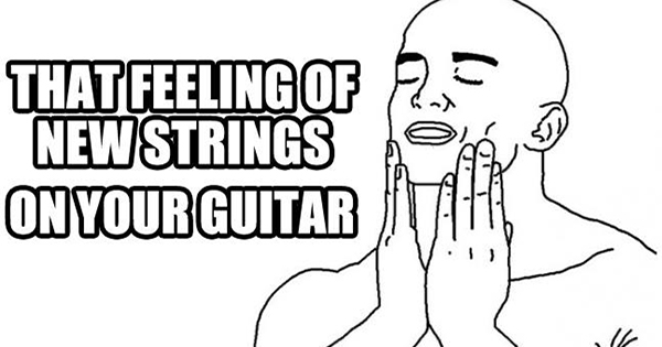 That feeling of new strings