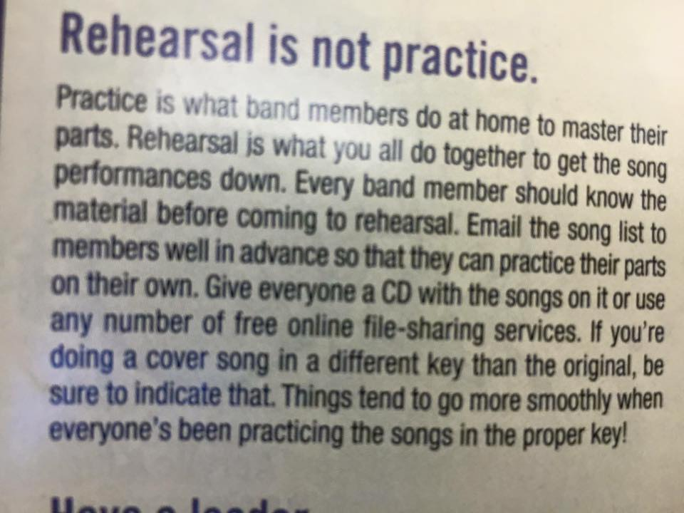 Rehearsal is not practice