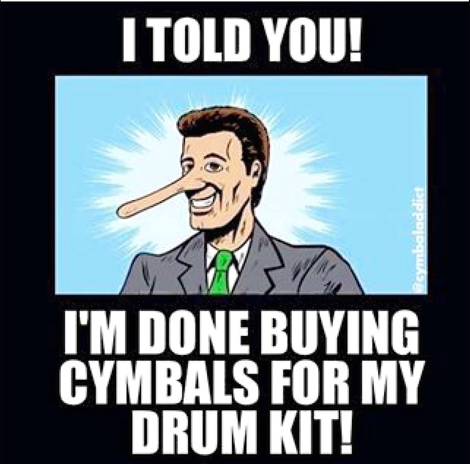 I'm done buying cymbals