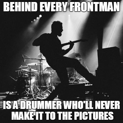 Behind every frontman