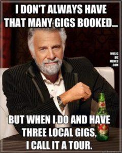 Local gig tour