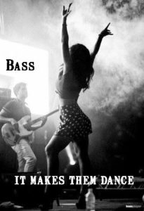 Bass makes them dance