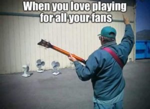 Playing for your fans