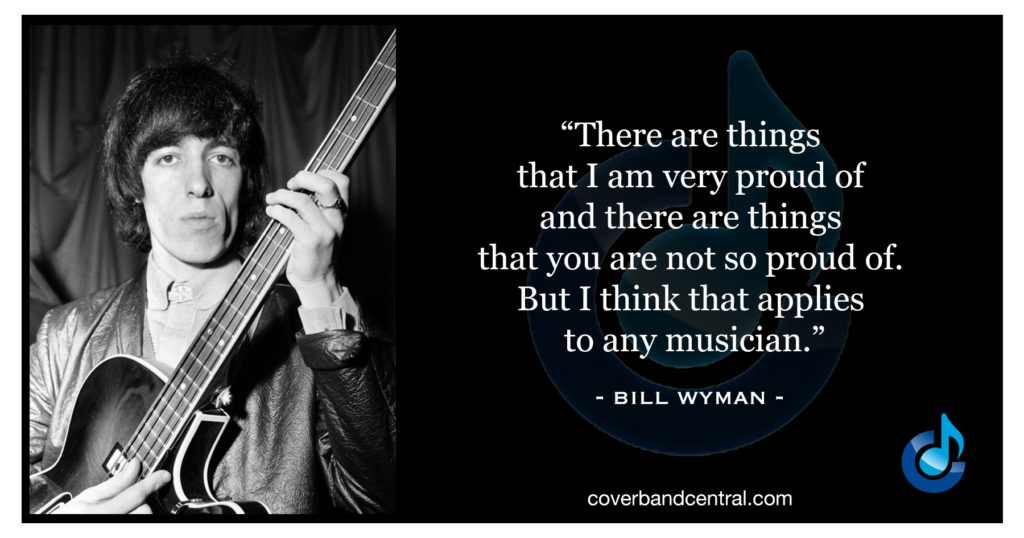 Bill Wyman quote