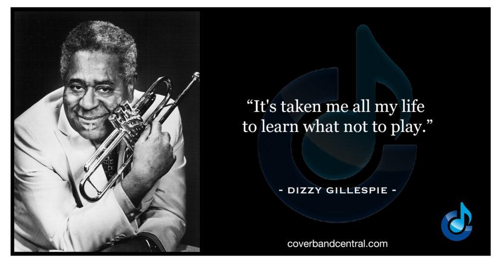 Dizzy Gillespie quote