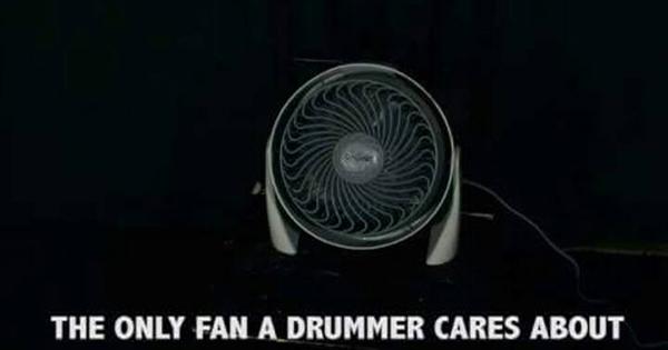 Drummer's only fan