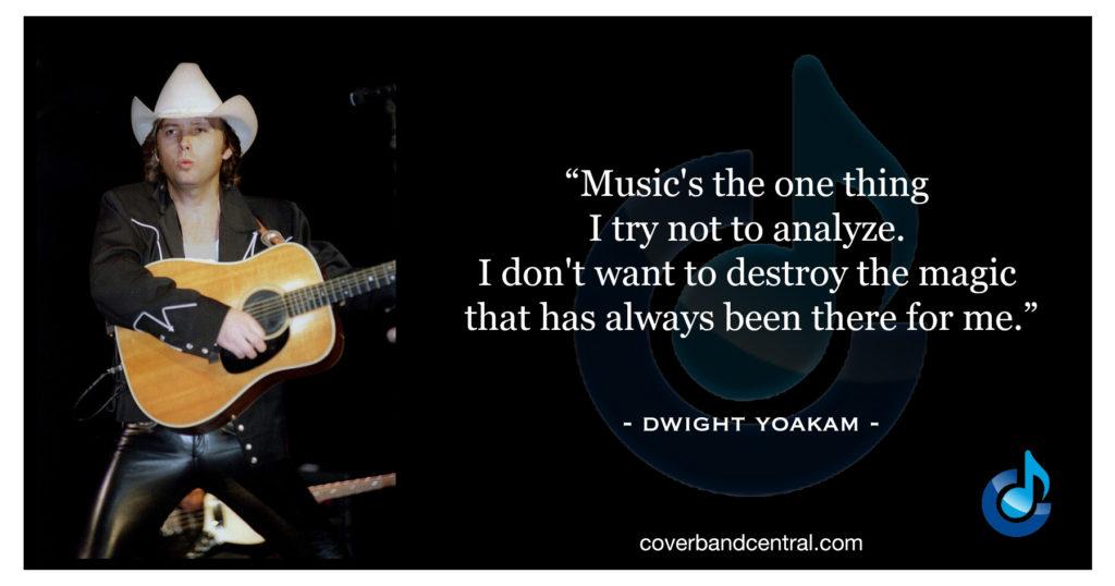 Dwight Yoakam quote