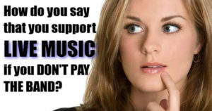 Support live music pay the band