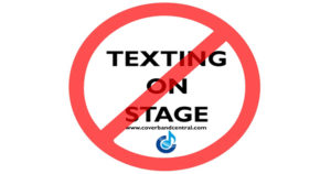 No texting on stage