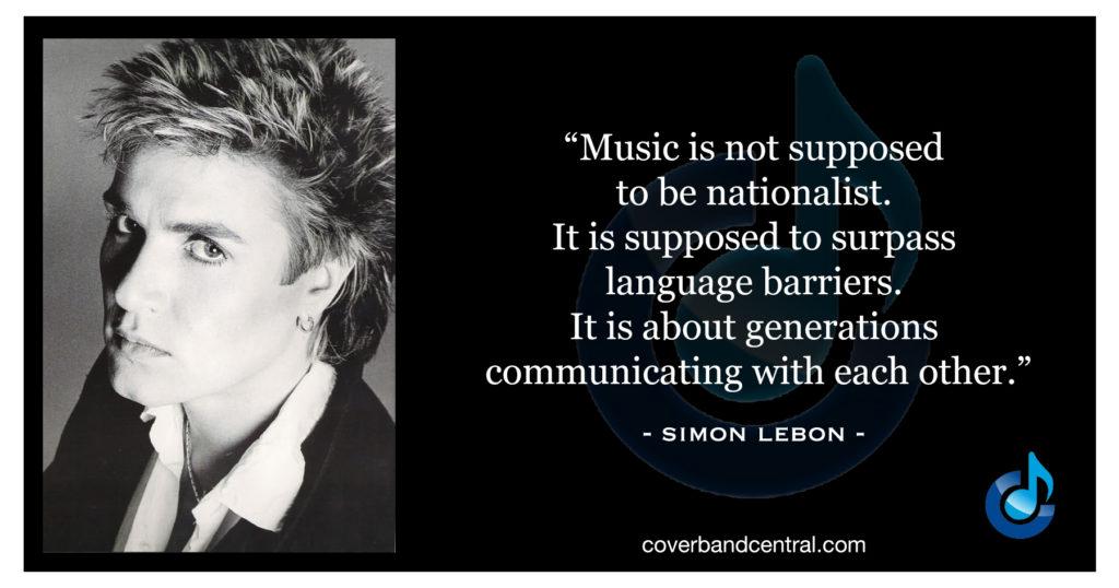 Simon Le Bon quote