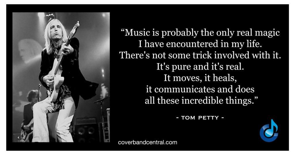 Tom Petty Quote
