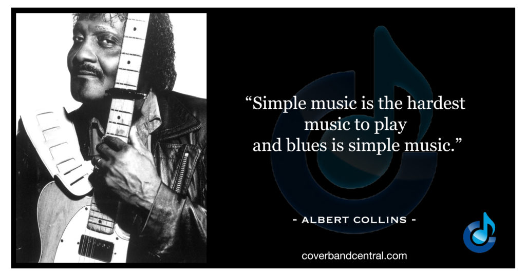 Albert Collins quote