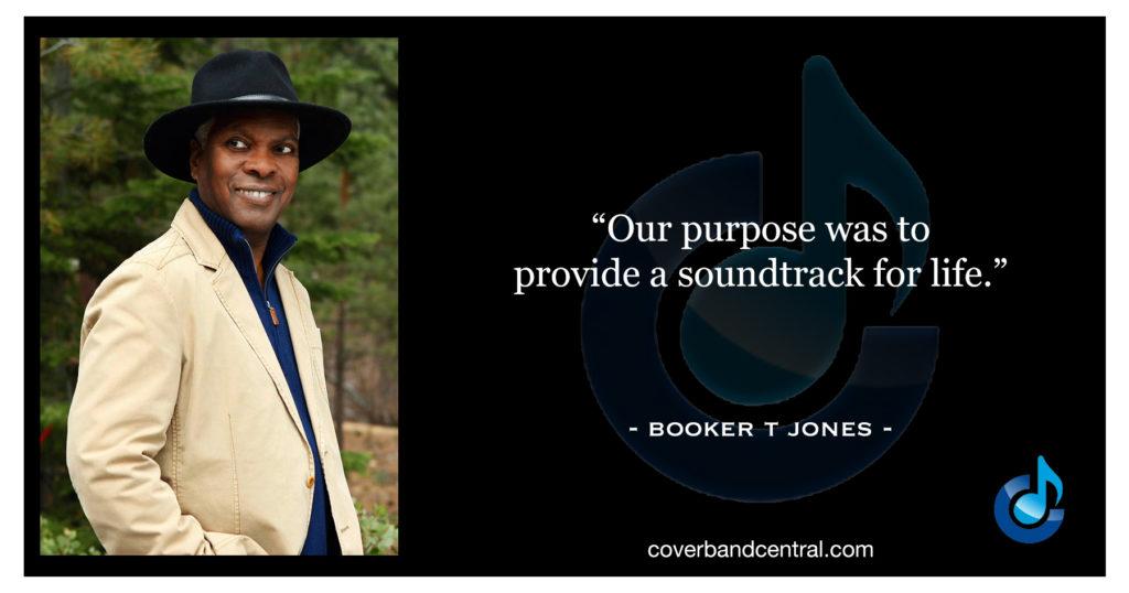 Booker T Jones quote
