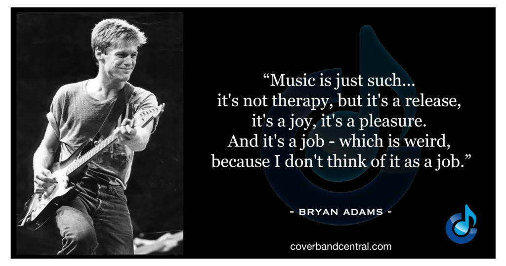 Bryan Adams quote