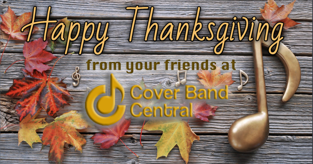 Happy Thanksgiving from your friends at Cover Band Central