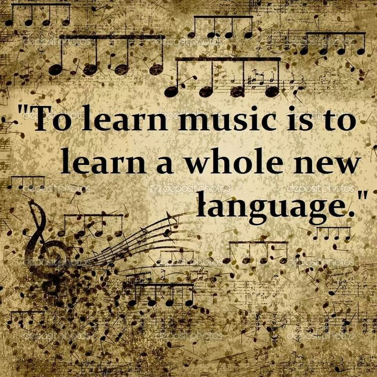 To learn music is to learn a whole new language