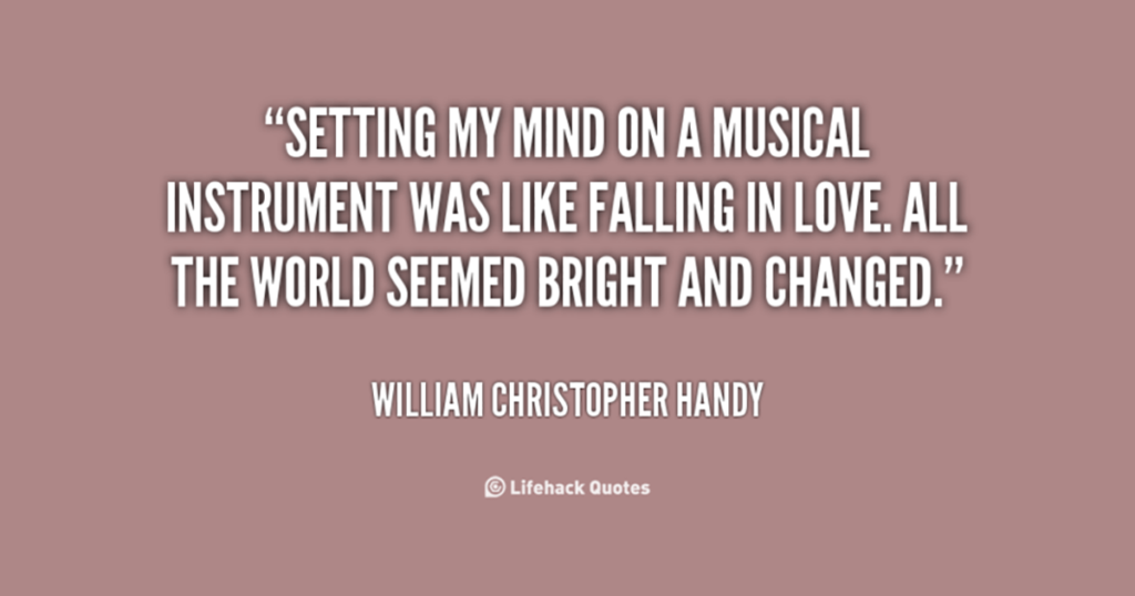 Setting my mind on a musical instrument was like falling in love