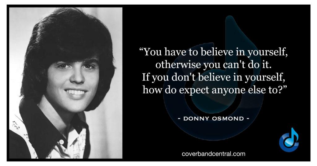 Donny Osmond quote