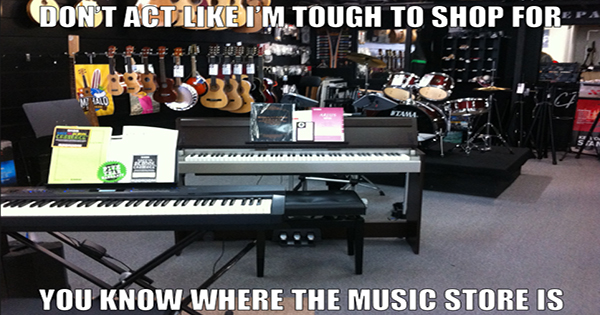 You know where the music store is