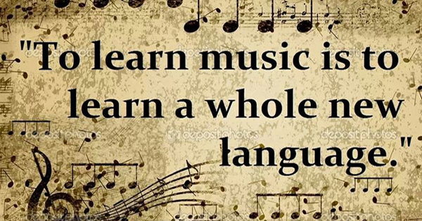 Music is a whole new language