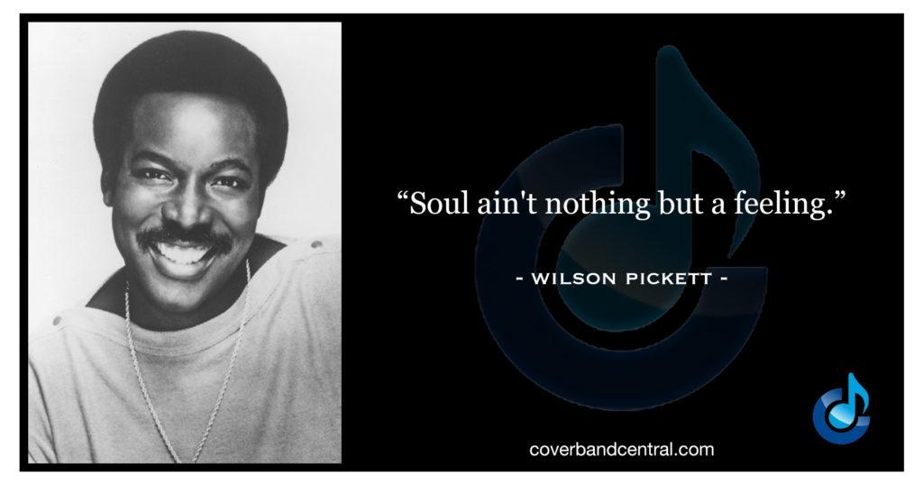 Wilson Pickett quote